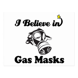 i believe in gas masks post cards