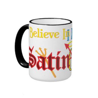 I believe in Gauze AND Satin Mugs