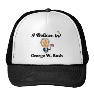 i believe in george w bush hat