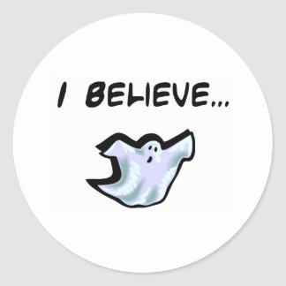 I Believe in Ghosts Classic Round Sticker