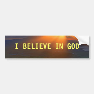 I Believe in God Bumper Sticker