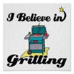 i believe in grilling