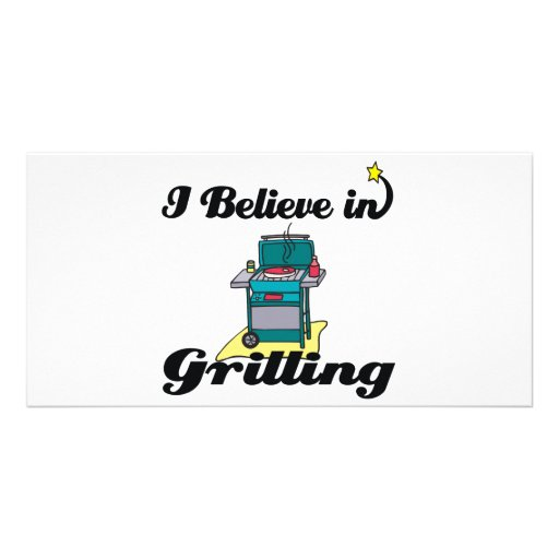 i believe in grilling customized photo card