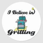 i believe in grilling round stickers