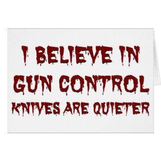 I believe in gun control greeting card