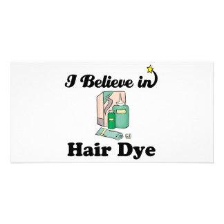 i believe in hair dye personalised photo card
