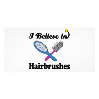 i believe in hairbrushes picture card