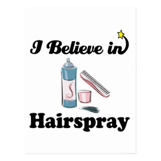 i believe in hairspray postcard