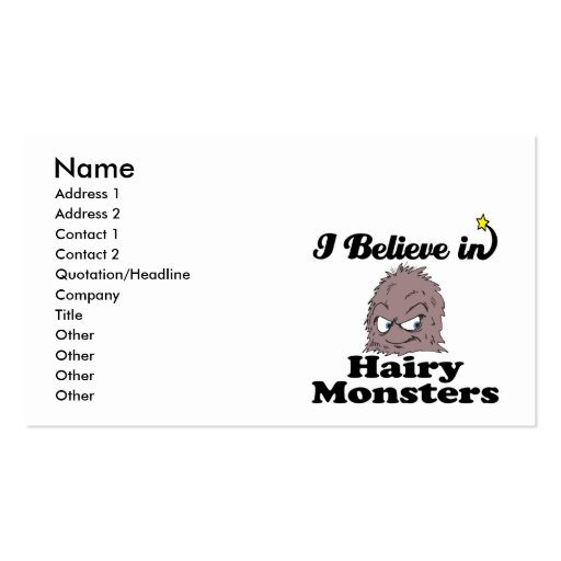 i believe in hairy monsters business card templates