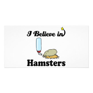 i believe in hamsters customized photo card