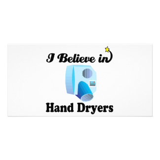 i believe in hand dryers customised photo card