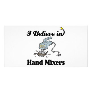 i believe in hand mixers photo cards