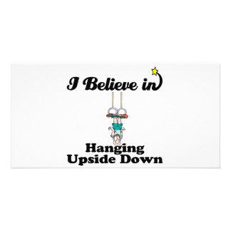 i believe in hanging upside down custom photo card