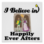 i believe in happily ever afters print