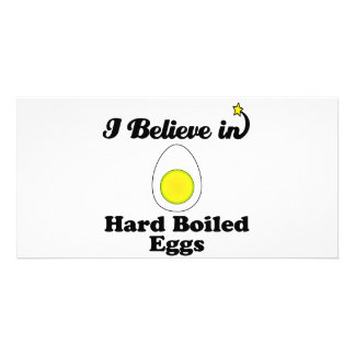 i believe in hard boiled eggs photo card