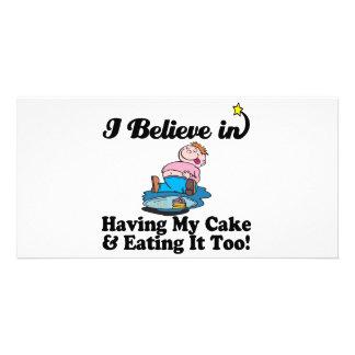 i believe in having my cake and eating it too custom photo card