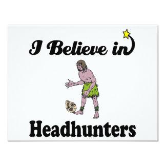 "i believe in headhunters 4.25"" x 5.5"" invitation card"