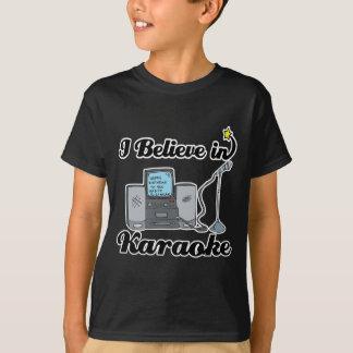 i believe in karaoke T-Shirt