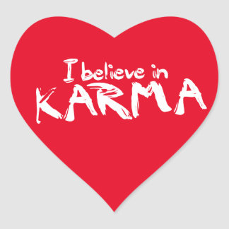 I believe in Karma Heart Stickers