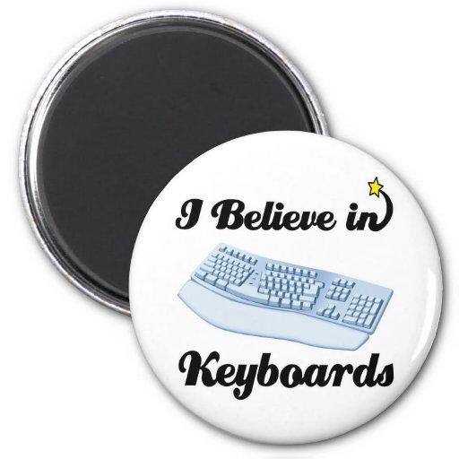 i believe in keyboards fridge magnets