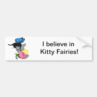 I believe in kitty fairies insect animals bumper sticker