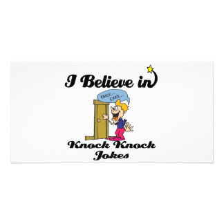 i believe in knock knock jokes personalized photo card
