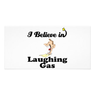 i believe in laughing gas photo greeting card