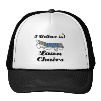 i believe in lawn chairs trucker hat