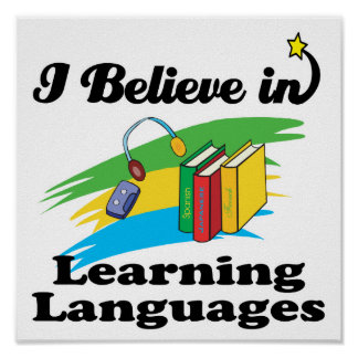 i believe in learning languages poster