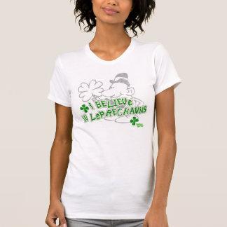 I Believe In Leprechauns T-Shirt