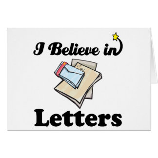 i believe in letters greeting card
