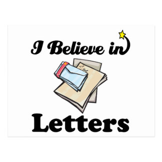i believe in letters post cards