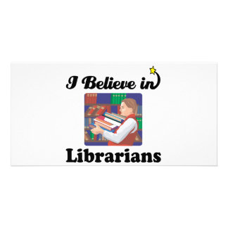 i believe in librarians personalized photo card