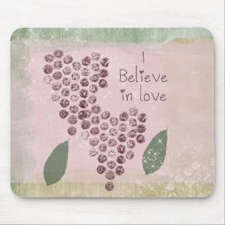 I Believe in Love Mouse Pad