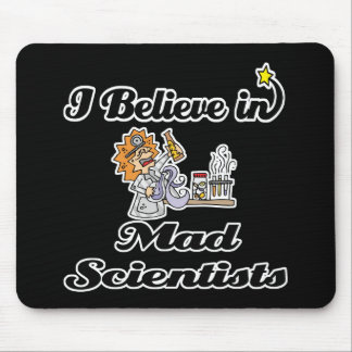 i believe in mad scientists mousepads
