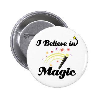 i believe in magic 6 cm round badge