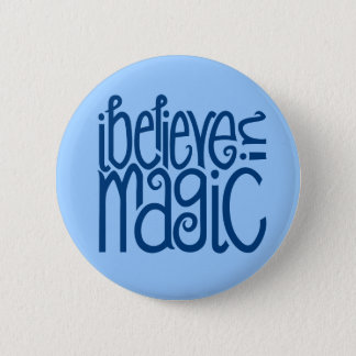 I Believe in Magic blue Button