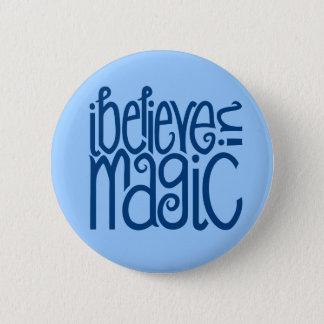 I Believe in Magic blue Button