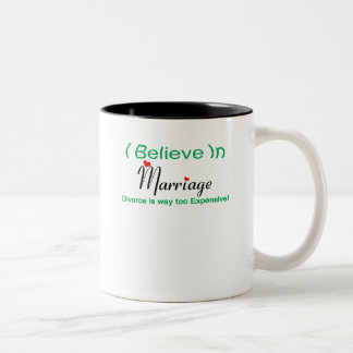 I Believe in Marriage Two-Tone Coffee Mug
