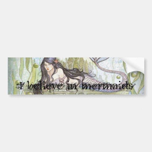 I believe in mermaids bumper sticker