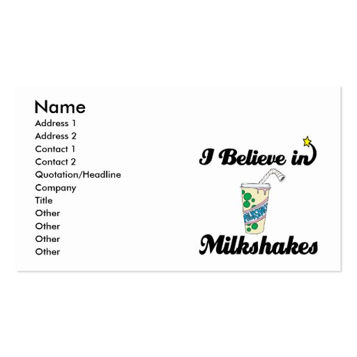 i believe in milkshakes business cards