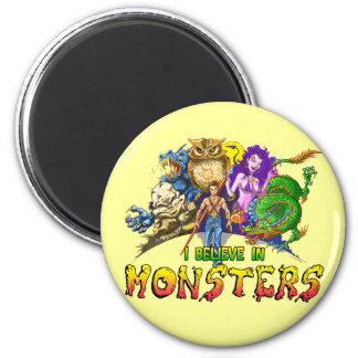 I believe in Monsters 6 Cm Round Magnet