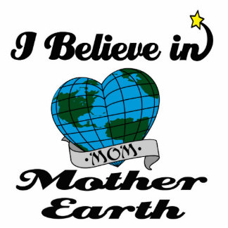 i believe in mother earth standing photo sculpture