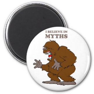 I Believe in Myths Magnet