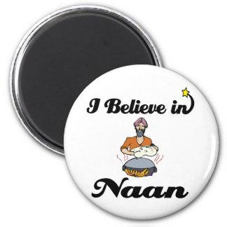 i believe in naan bread magnet