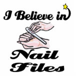 i believe in nail files