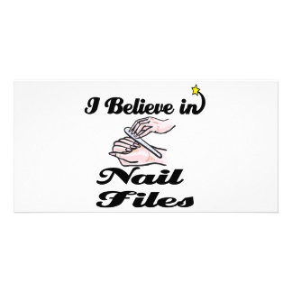 i believe in nail files picture card