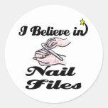 i believe in nail files round sticker