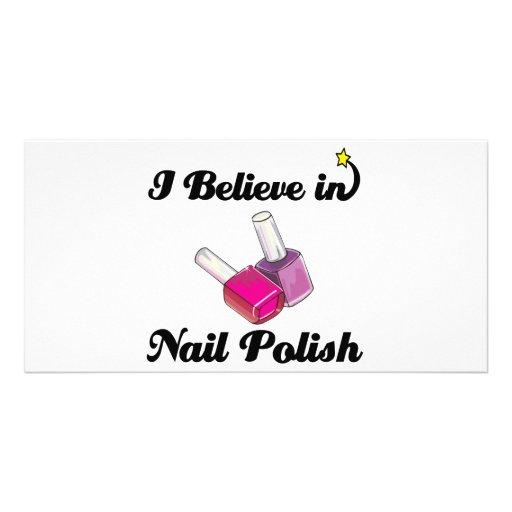 i believe in nail polish photo greeting card