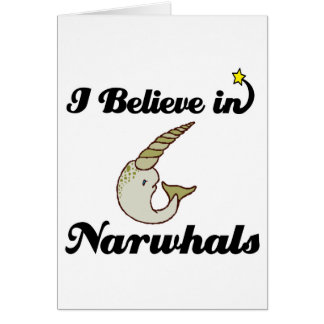 i believe in narwhals card